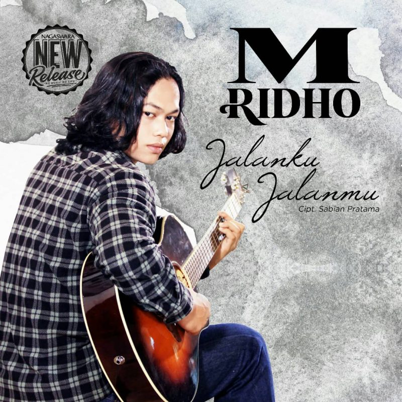 Dikontrak NAGASWARA, M. Ridho Rilis Single 'Jalanku Jalanmu' 1