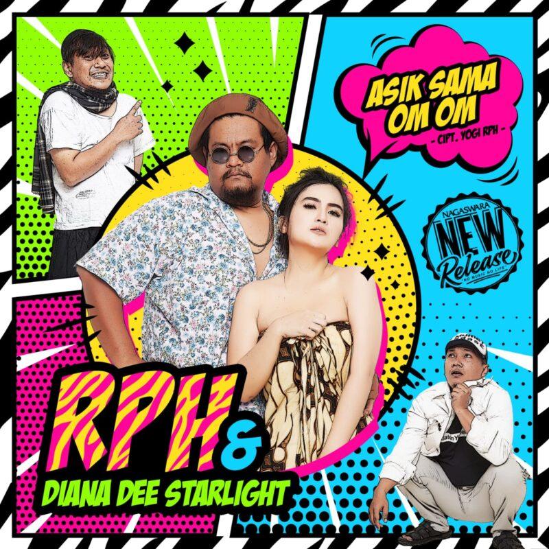 RPH & Dianna Dee Starlight Rilis 'Asik Sama Om Om' Remix Tiktok 3