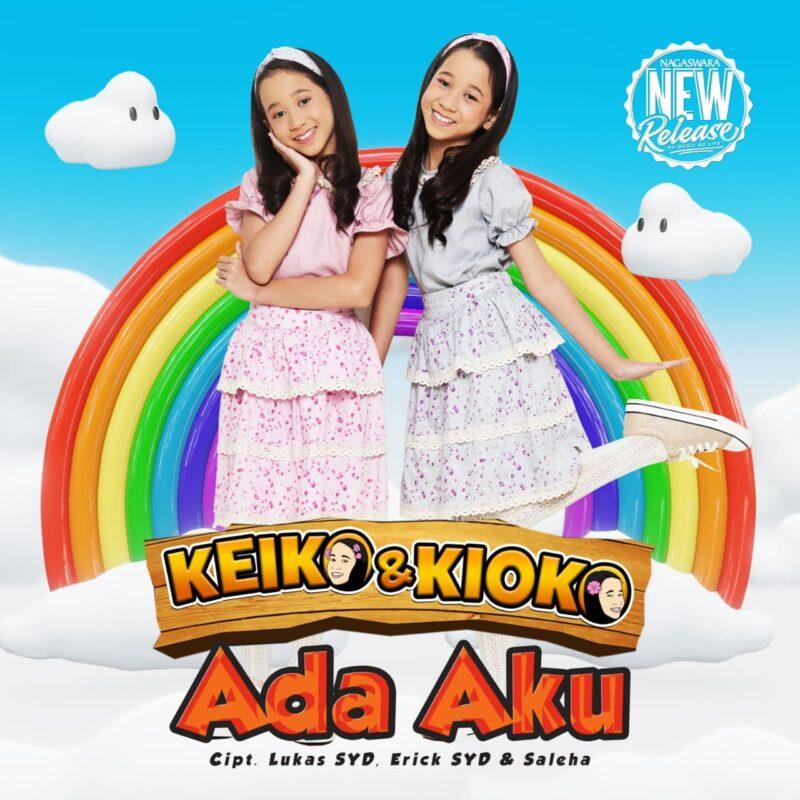 Duo Keiko & Kioko Rilis Single 'Ada Aku' 2
