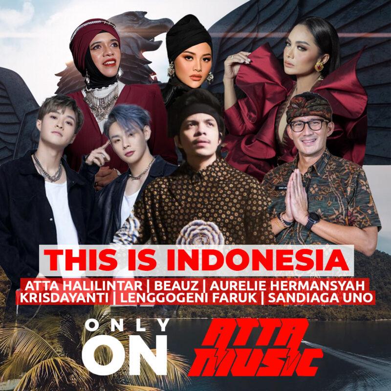 Lewat Lagu 'This is Indonesia', Atta Halilintar Bangkitkan Semangat Indonesia 1